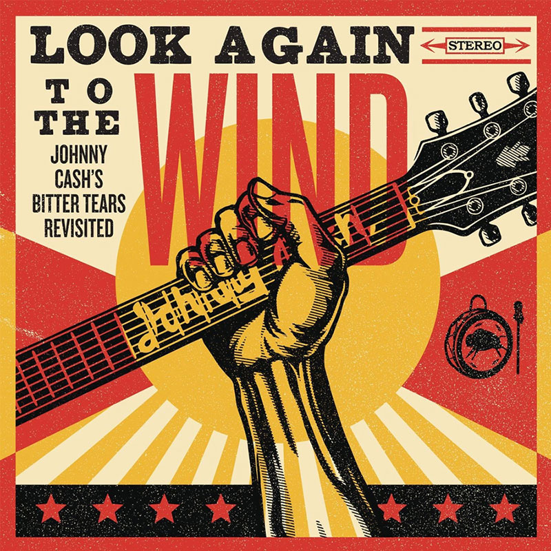 Look Again To The Wind Johnny Cash's Bitter Tears Revisited