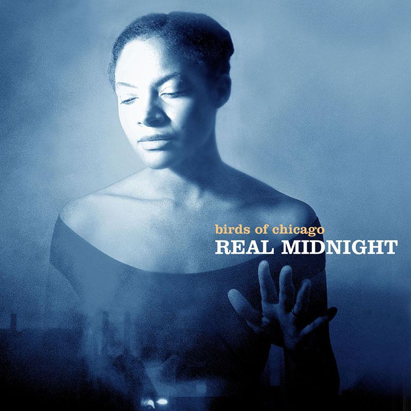 Birds of Chicago - Real Midnight
