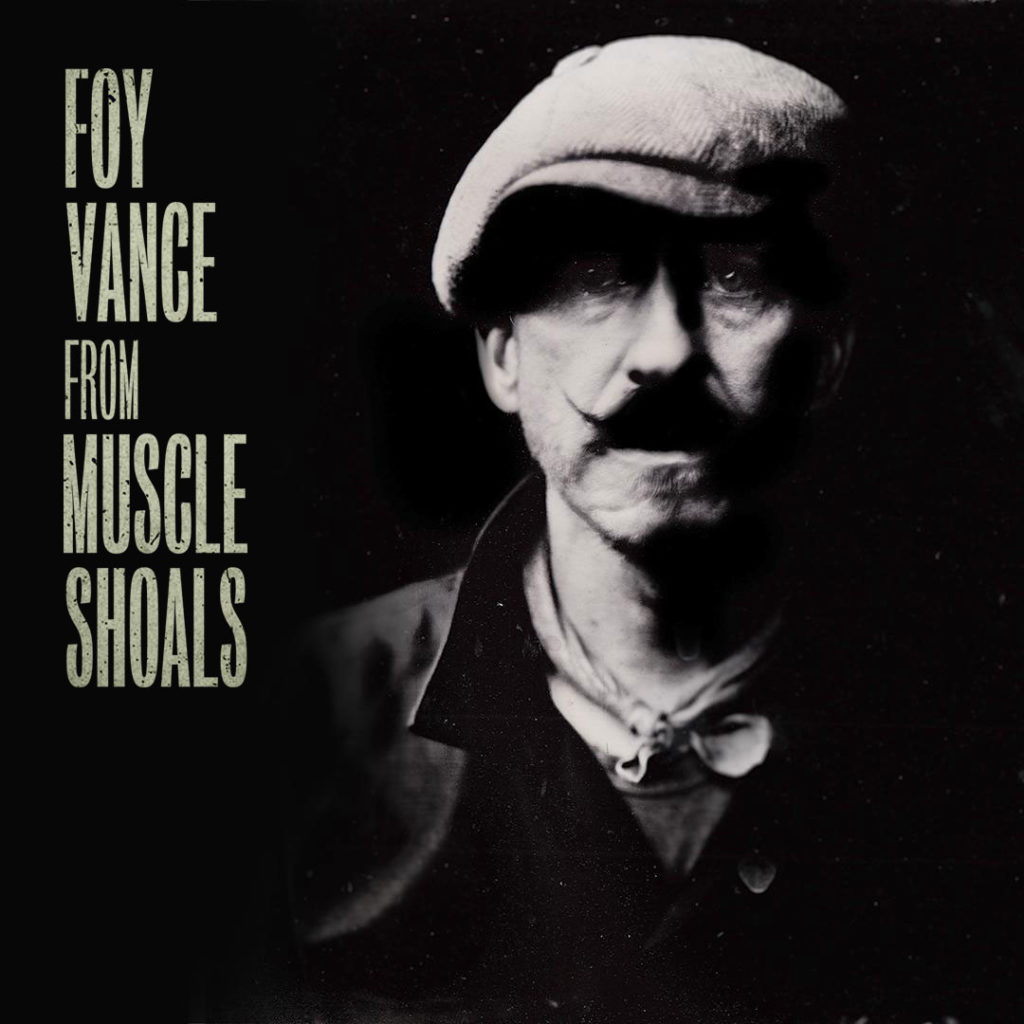 Foy Vance From Muscle Shoals