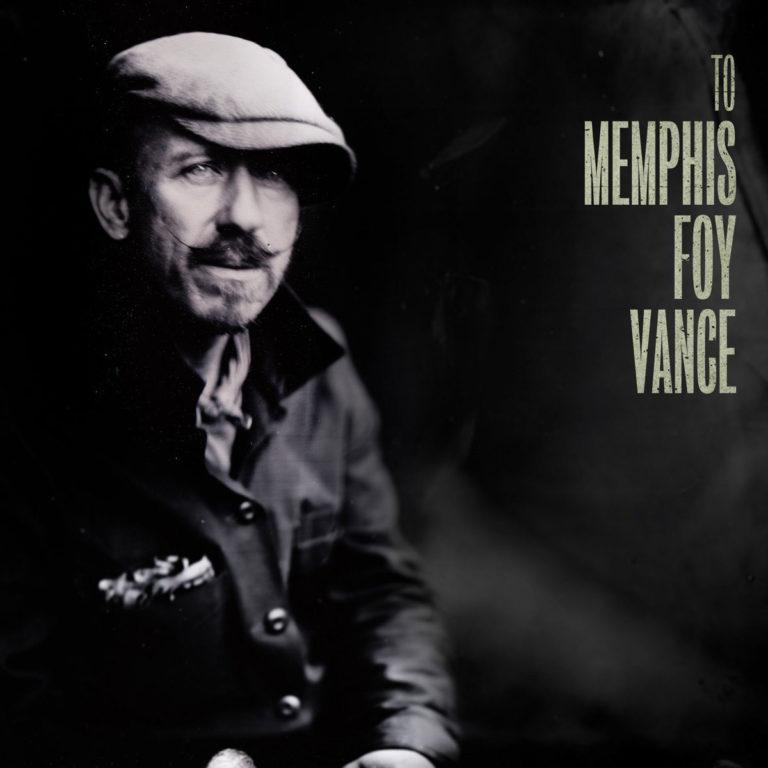 Foy Vance - To Memphis