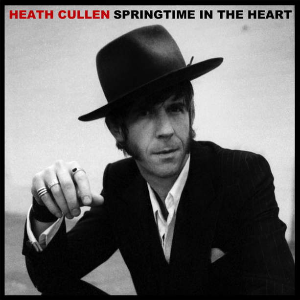 Heath Cullen Springtime In Your Heart