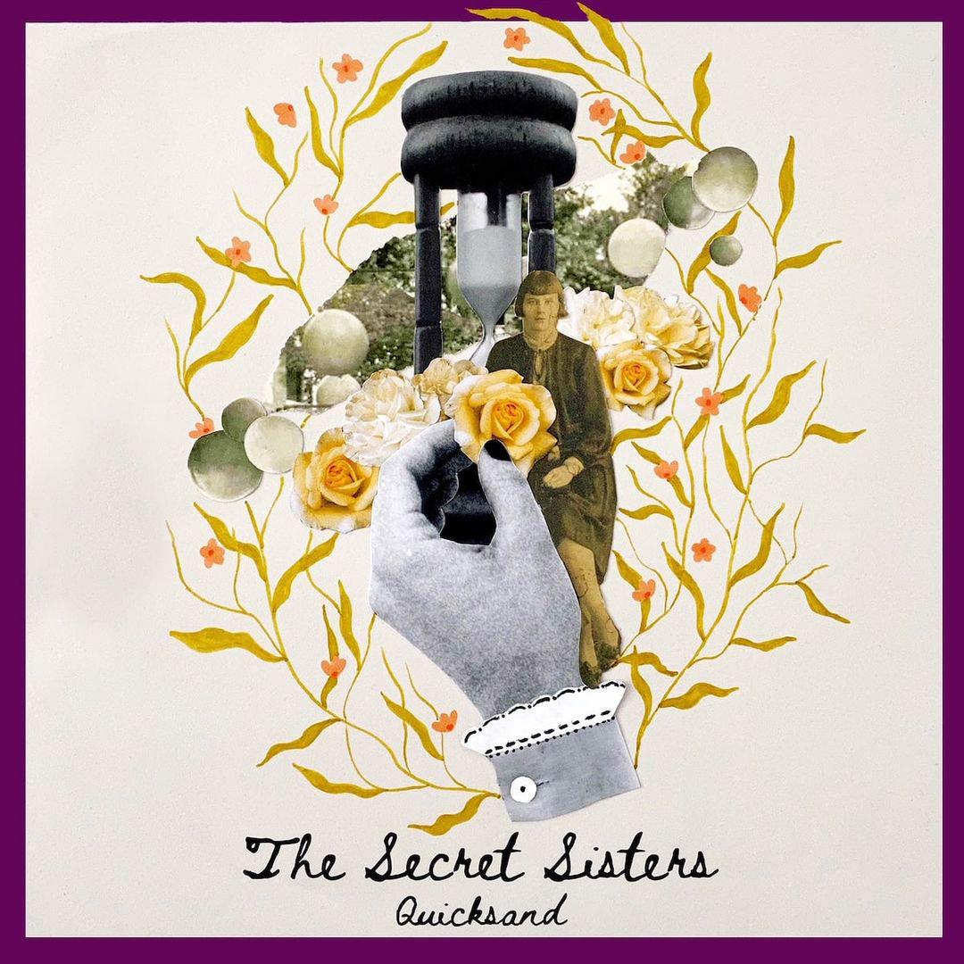 The Secret Sisters - Quicksand